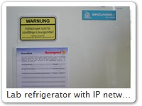 Lab refrigerator with IP network address (Label in top right corner)
